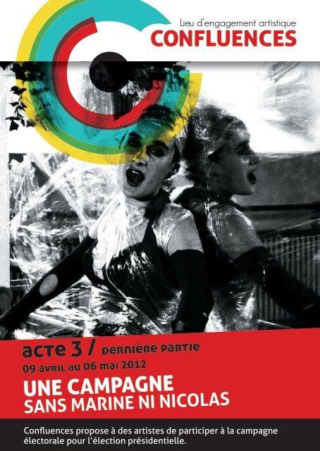 Campagne Artistique Acte 3 (avril-mai 2012) - Confluences