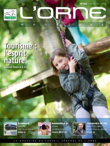 Orne Magazine n°88 - Tourisme : l'esprit nature - Conseil Général ...