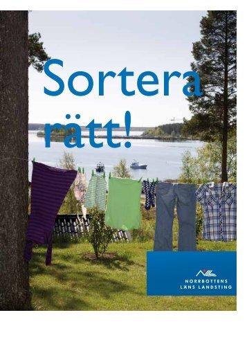 Källsorteringshandbok: Sortera rätt - Norrbottens läns landsting