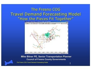 Travel Demand Forecasting Model - Council of Fresno County ...