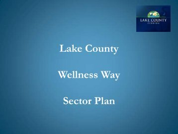 Wellness Way Sector Plan Presentation - Lake County