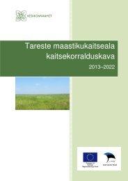 Tareste maastikukaitseala kaitsekorralduskava - Keskkonnaamet