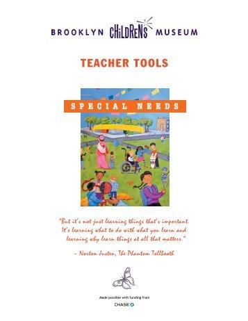 TEACHER TOOLS - Brooklyn Children's Museum