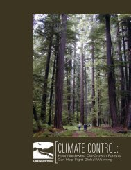 Climate Control (Oregon Wild Global Warming Report May 08)