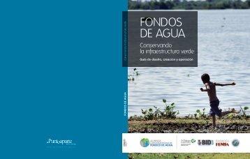 Conservando la infraestructura verde - Fondos de Agua