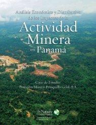 Actividad Minera en Panamá - Conservation Gateway