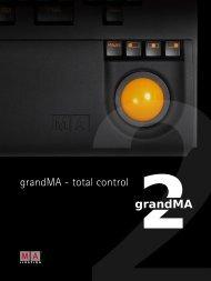 grandMA - total control - ACT Lighting