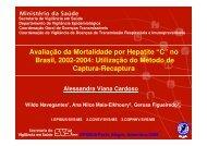 """Avaliação da Mortalidade por Hepatite """"C"""" no Brasil, 2002 ... - Epi2008"""