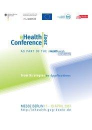 MESSE BERLIN 17 – 19 APRIL 2007 - eHealth - Gesellschaft für ...