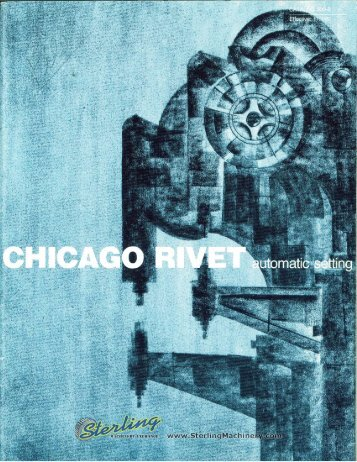 Chicago Rivet Automtic Setting Brochure - Sterling Machinery