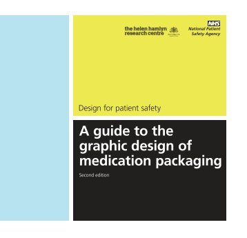A guide to the graphic design of medication packaging