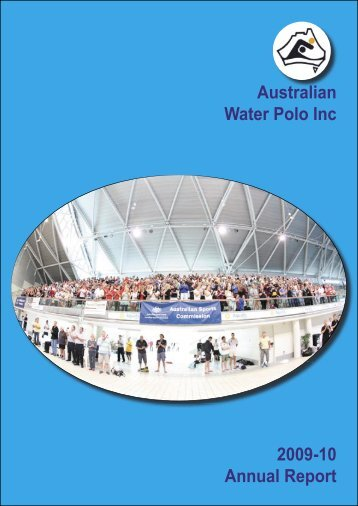 Annual Report Master 2010.indd - Australian Water Polo Inc