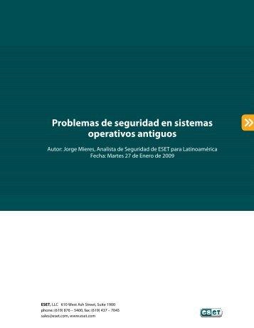 Problemas de seguridad en sistemas operativos antiguos - Eset