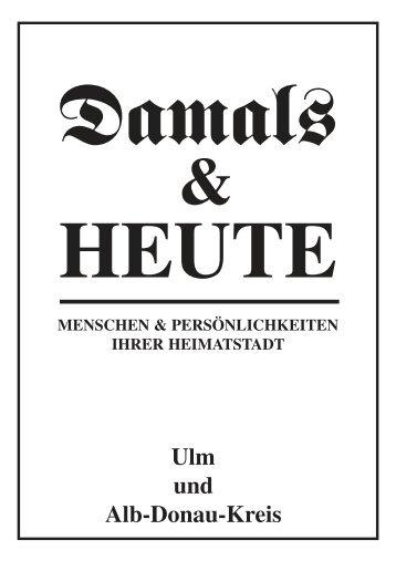 Ulm und Alb-Donau-Kreis - D & H Chronik Verlags GmbH