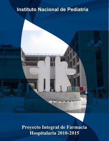 Proyecto Integral de Farmacia Hospitalaria 2010-2015 - Instituto ...