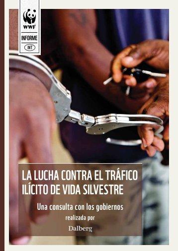 la lucha contra el tráfico ilícito de vida silvestre - WWF