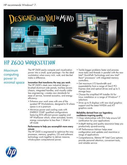 HP Z600 Workstation: Maximum computing power in minimal     - Area