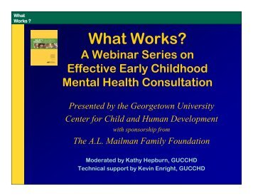 What Works? - National Technical Assistance Center for Children's ...
