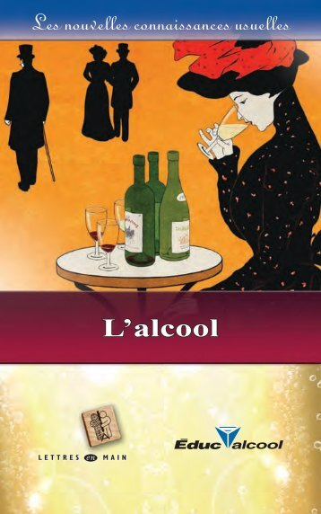 L'alcool pour les analphabètes - Éduc'alcool