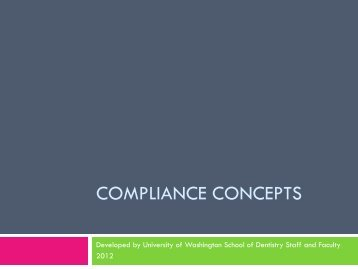 Compliance Concepts - School of Dentistry - University of Washington