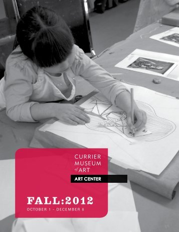 FALL:2012 - Currier Museum of Art