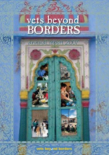 VBB Annual Report 2007.pdf - Vets Beyond Borders