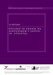 ŠOLANJE IN ZNANJE NA SLOVENSKEM V ... - Pedagoški inštitut