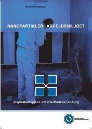 nanopartikler i arbejdsmiljøet - Industriens Branchearbejdsmiljøråd