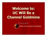 Welcome to: UC Will Be a Channel Goldmine ... - UCStrategies.com