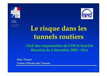 Le risque dans les tunnels routiers