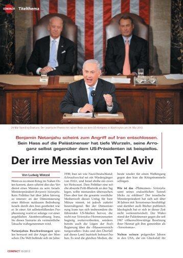 Der irre Messias von Tel Aviv - Ludwig Watzal