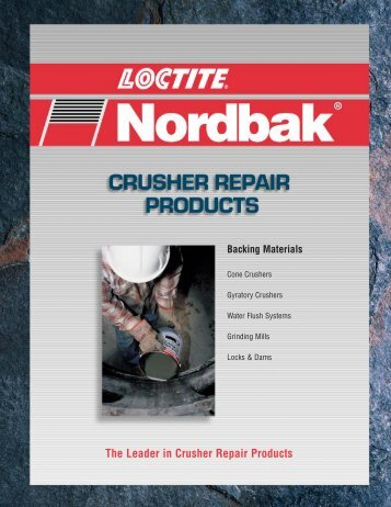 The Leader in Crusher Repair Products - Loctite.ph