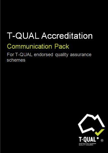 Quality Assurance Scheme Communications Pack - Tourism Australia