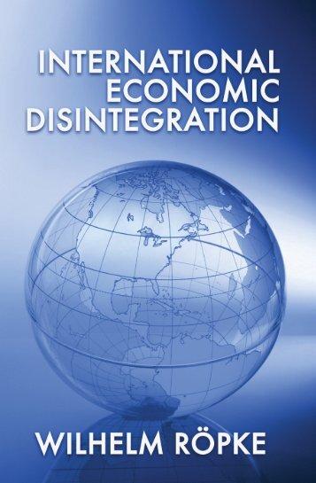 International Economic Disintegration - The Ludwig von Mises Institute
