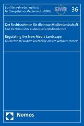 Der Rechtsrahmen für die neue Medienlandschaft - eine ... - EMR