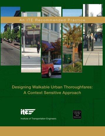 Design Walkable Urban Thoroughfares: A Context Sensitive Approach