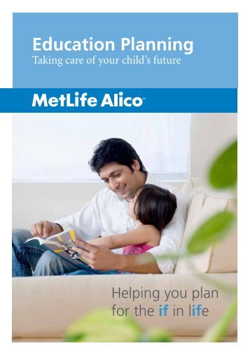 Click here for our Education Planning Guide - MetLife Alico