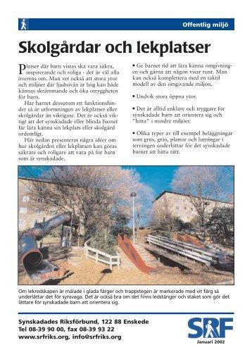 Skolgårdar och lekplatser [pdf] - Synskadades Riksförbund