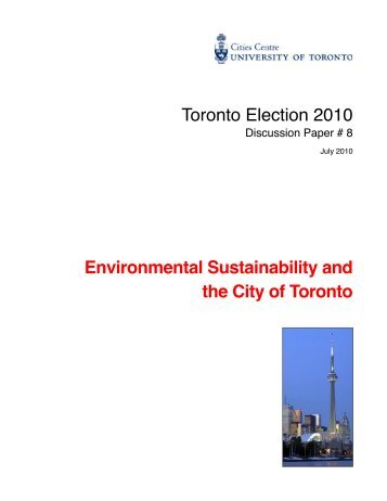 Environmental Sustainability and the City of Toronto - Cities Centre