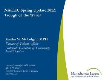 NACHC Spring Update 2012 - Massachusetts League of Community ...