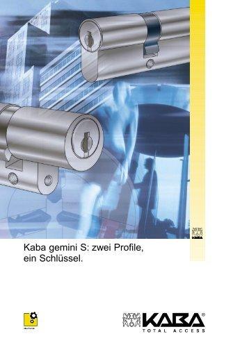 Kaba gemini S: zwei Profile, ein Schlüssel.