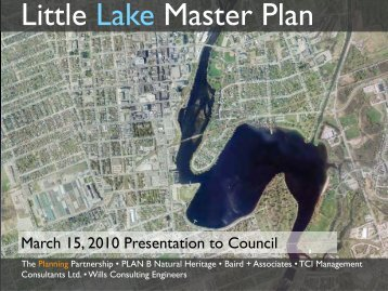 The Little Lake Master Plan aims to - City of Peterborough