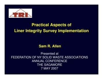 Practical Aspects of Liner Integrity Survey Implementation