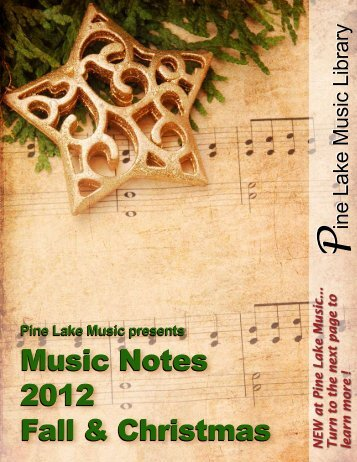 Music Notes 2012 Fall & Christmas Music Notes ... - Pine Lake Music