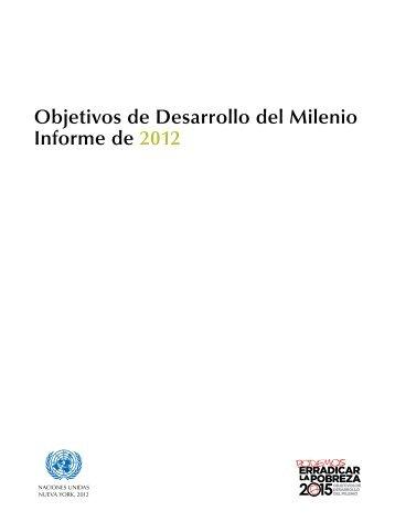 Objetivos de Desarrollo del Milenio Informe de ... - Naciones Unidas