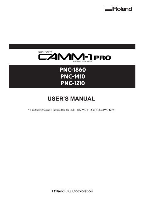 Roland User Manual for the Camm-1 Pro: PNC-1860, PNC