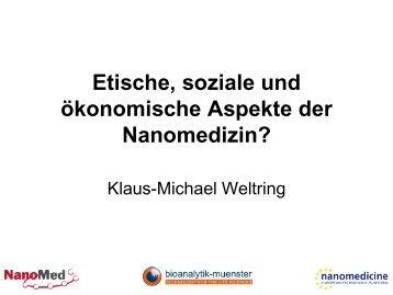 Ethische, soziale und ökonomische Aspekte der Nanomedizin?
