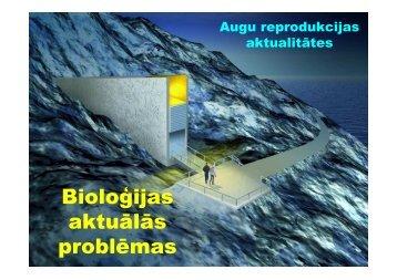 Bioloăijas aktuālās problēmas
