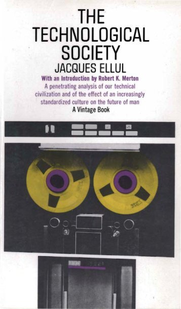Jacques Ellul: The Technological Society - Monoskop
