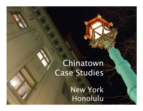 Chinatown Case Studies Presentation